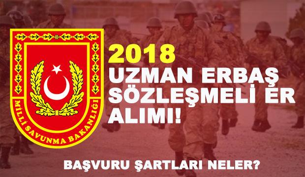 2018 MSB Bilirkişi Erbaş - Sözleşmeli Er alımı! Başvuru şartları neler?